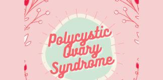 ทำความรู้จักกับภาวะถุงน้ำรังไข่หลายใบ (Polycystic Ovarian Syndrome, PCOS)